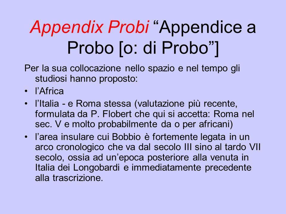 Appendix Probi Appendice a Probo [o: di Probo ]